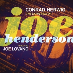 Conrad-Herwig-The-Latin-Side-Of-Joe-Henderson